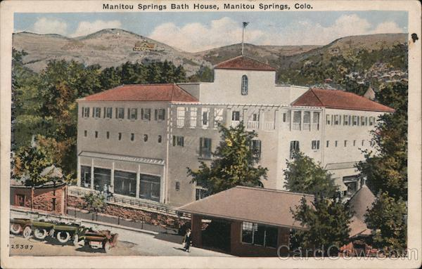 Mantou Springs Bath House At the Foot of Pike's Peak Manitou Springs Colorado
