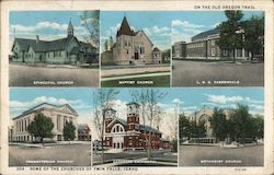 Some of the churches of Twin Falls, Idaho on the Old Oregon Trail Postcard