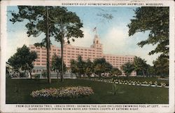 Edgewater Gulf Hotel between Gulfport and Biloxi, Mississippi Postcard