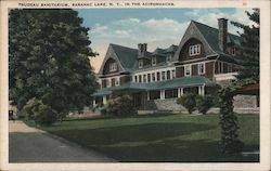 Trudeau Sanitarium Saranac Lake, N.Y., in the Adirondacks Postcard