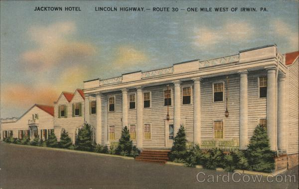 Jacktown Hotel - Lincoln Highway - Route 30 - One mile west of Irwin, PA. Pennsylvania