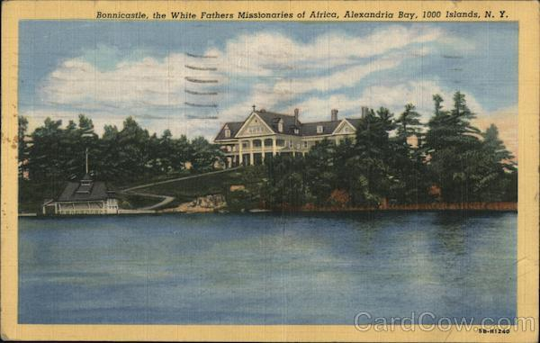 Bonnicastle, the White Fathers Missionaries of Africa, Alexandria Bay Thousand Islands New York
