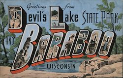 Greetings from Devil's Lake State Park and Baraboo Postcard