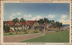 Del Mar Turf and Surf Hotel and English Cottages Postcard