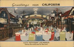 Greetings From California - Lucca Restaurant - Famous the world over for fine food. Postcard
