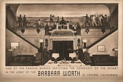 One of the Famous Murals Depicting the Conquest of the Desert in the Lobby of the Barbara Worth Postcard