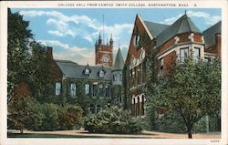 College Hall from Campus, Smith College Postcard