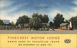 Pinecrest Motor Lodge - North edge of Pocatello, Idaho - On Highway 91 and 191