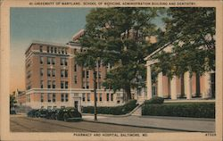 University of Maryland, School of Medicine, Administration Building and Dentistry, Pharmacy and Hospital Postcard
