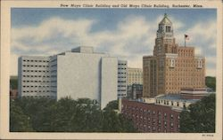 New Mayo Clinic Building and Old Mayo Clinic Building Postcard