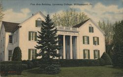 Fine Arts Building - Lycoming College