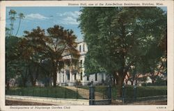 Stanton Hall, one of the Ante-Bellum Residences, Headquarters of Pilgrimage Garden Club Postcard