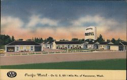 Pacific Motel - On U.S. 99 1 mile no. of Vancouver, Wash. Postcard