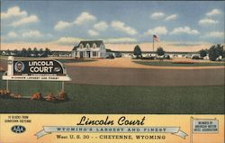 Lincoln Court - Wyoming's largest and finest - West U.S. 30 - 10 blocks from downtown Cheyenne Postcard