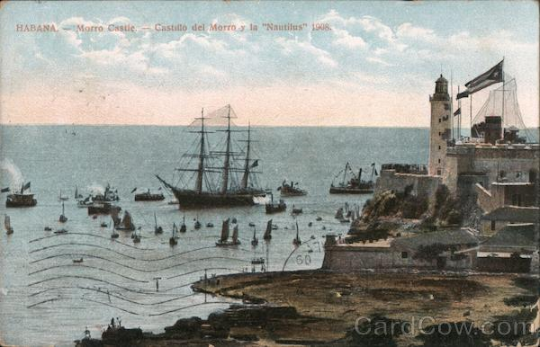 Morro Castle - Castillo del Morro y la Nautilus 1908 Havana Cuba