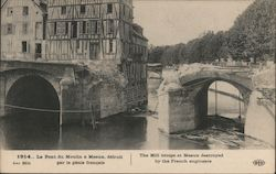 The mill bridge at Meaux destroyed by French engineers Postcard