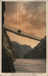 KAIBAB SUSPENSION BRIDGE OVER COLORADO RIVER Postcard