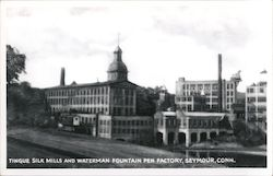 Tingue Silk Mills and Waterman Fountain Pen Factory