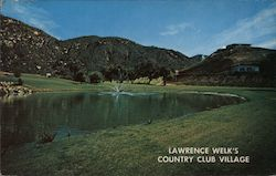 Lawrence Welk's Country Club Village Postcard