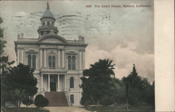 The Court House Merced California