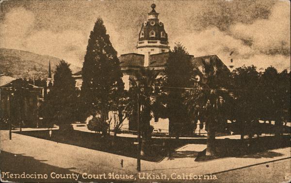 Mendocino County Court House Ukiah California