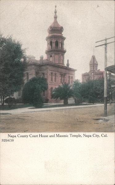 Napa County Court House and Masonic Temple California