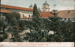 Holy Garden, Mission Santa Barbara, Where Only Two Women Have Entered Postcard