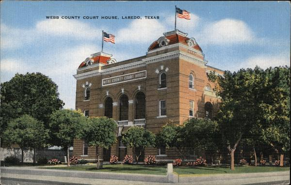 Webb County Court House Laredo Texas