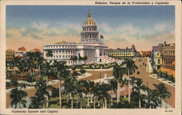 Fraternity Square and Capitol Havana Cuba