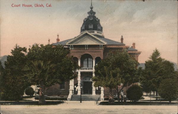 Court House Ukiah California