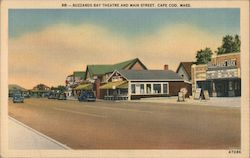Buzzards Bay Theatre and Main Street Postcard