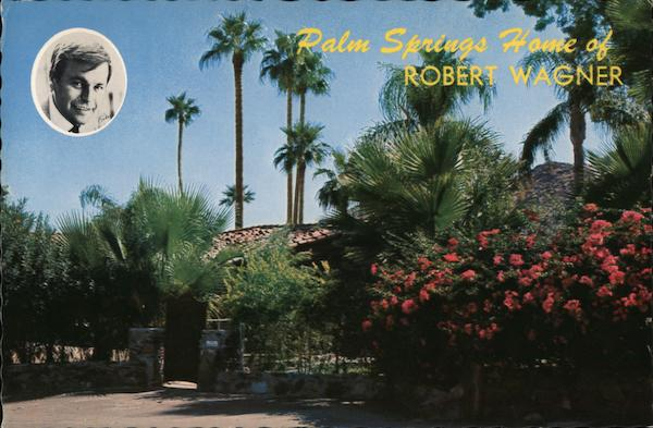 Home of Robert Wagner Palm Springs California