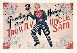 Greetings from Troy, NY - Home of Uncle Sam