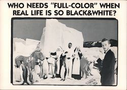 Who needs full-color when real life is so black & white? Postcard