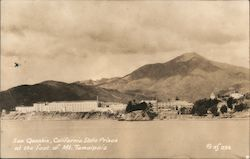 San Quentin, California State Prison at the foot of Mt. Tamalpais Postcard