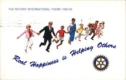 Real Happiness if Helping Others: Rotary Internation Theme 1992 - 93 Postcard