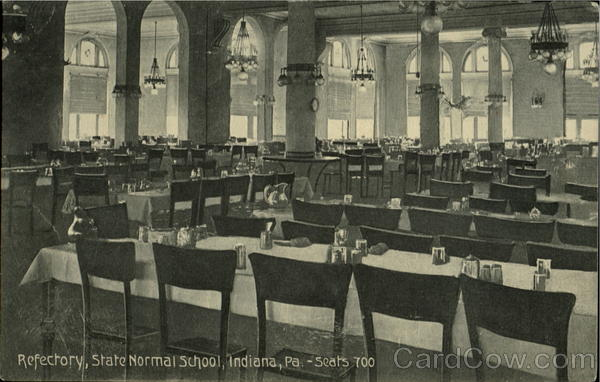 Refectory, State Normal School Indiana Pennsylvania