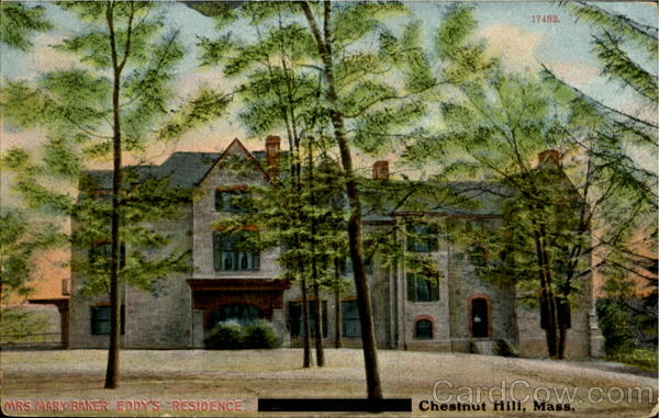 Mrs. Mary Baker Eddy's Residence Chestnut Hill Massachusetts