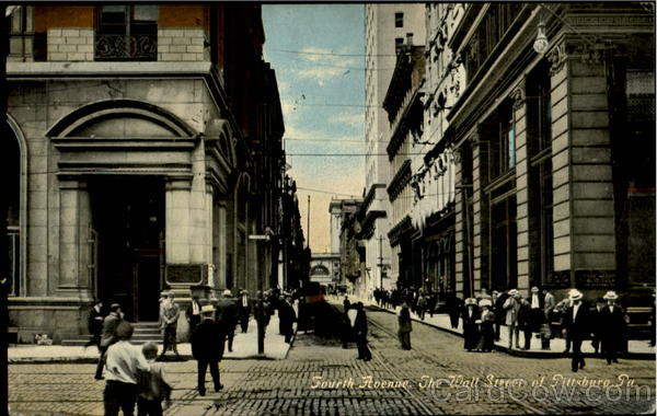 Fourth Avenue, The Wall Street Pittsburg Pennsylvania