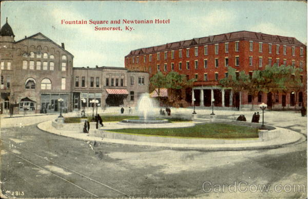 Fountain Square And Newtonian Hotel Somerset Kentucky