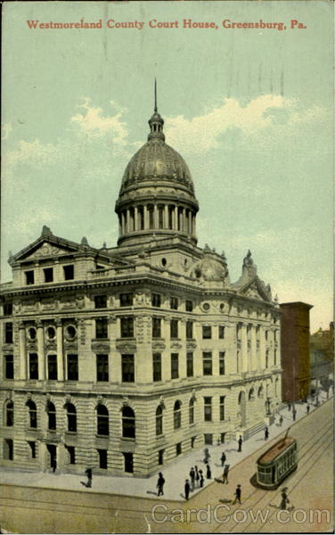 Westmoreland County Court House Greensburg Pennsylvania