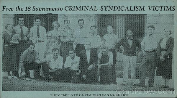Free the 18 Sacramento Criminal Syndicalism Victims Socialist Prisoners Protest California