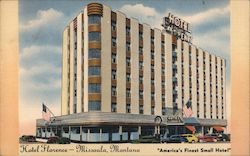 "Hotel Florence - Missoula, Montana, ""America's Finest Small Hotel"" Postcard"