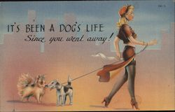 It's Been a Dog's Life Since You Went Away Postcard