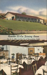 Rancho El-Ku Dining Room, on U.S. 395, 3 miles So. of Postcard