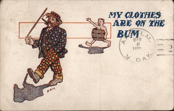 My Clothes Are on The Bum Comic, Funny