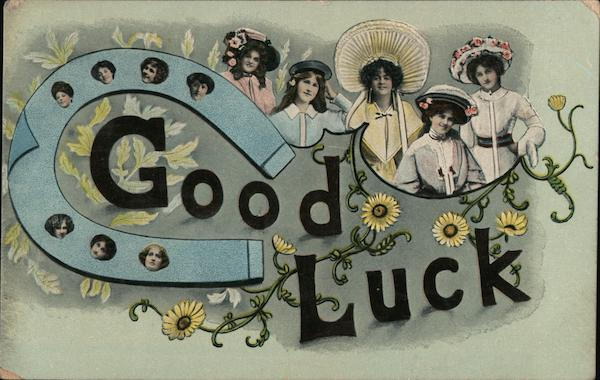 Good Luck. (Horseshoe and ladies.) Greetings