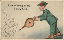 I Am Blowing In My Money Here Postcard