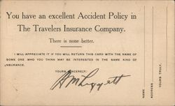 You have an excellent Accident Policy in the Travelers Insurance Company. Postcard
