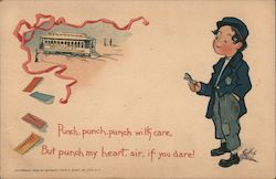 Punch, punch, punch with care, But punch my heart sir if you dare! Postcard